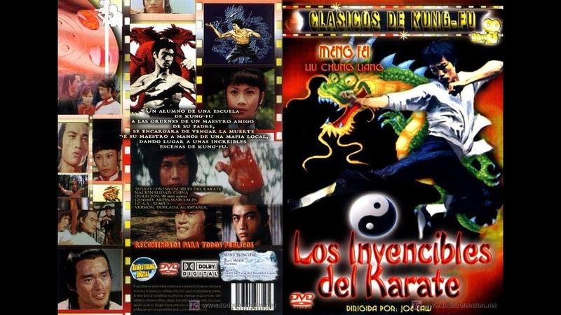 Los invencibles del Karate - John Liu, Angela Mao, Meng Fei, Li Chung Chien,, Kam Kong (1978)