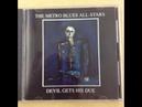 Metropolitan Blues All Stars - Devil Gets His Due ( Devil Gets His Due ) 1992