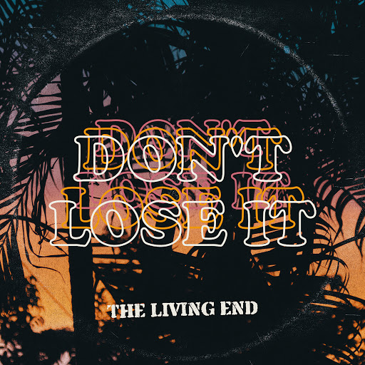 The Living End альбом Don't Lose It