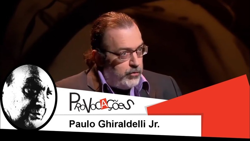Provocações - Paulo Ghiraldelli Jr.