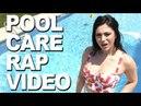 Pool Care Rap Video