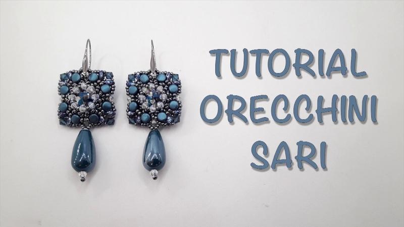 Tutorial orecchini earrings Sari