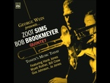 Zoot Sims &amp Bob Brookmeyer Quintet - Tonite's Music Today ( Full Album )
