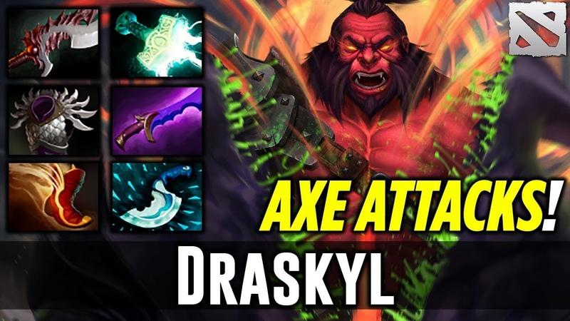Draskyl AXE ATTACKS! Highlights Dota 2