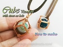 Cube pendant - How to wrapping big stone without holes 363