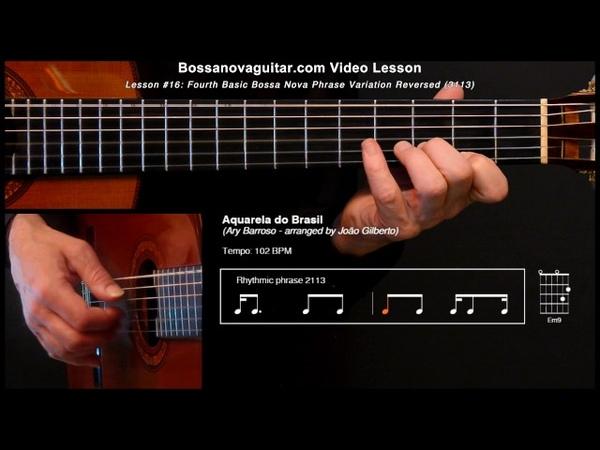 Aquarela do Brasil (Brazil) - Bossa Nova Guitar Lesson 16: Partido Alto Phrase Variation