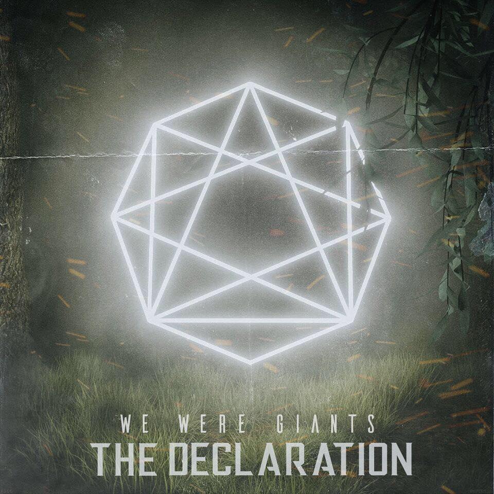 We Were Giants - The Declaration (2018)