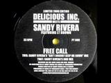 Delicious Inc. - Free Call (Sandy Rivera's
