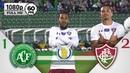Chapecoense 1 x 2 Fluminense - Gols Melhores Momentos COMPLETO - Brasileirão Série A 2018