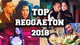 Mix De Reggaeton Agosto 2018 - Estrenos Reggaeton 2018 Lo Mas Nuevo Pop Latino - Mix Canciones