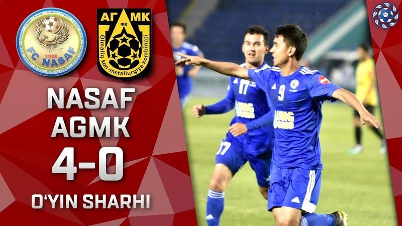 Nasaf - AGMK - 4:0 | O'yin sharhi | Superliga 6-tur (26.04.2019)