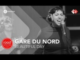 Gare du Nord - 'Beautiful Day' live @ Roodshow