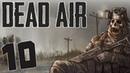 S.T.A.L.K.E.R. Dead Air 10. X-10. Я слышал Зов