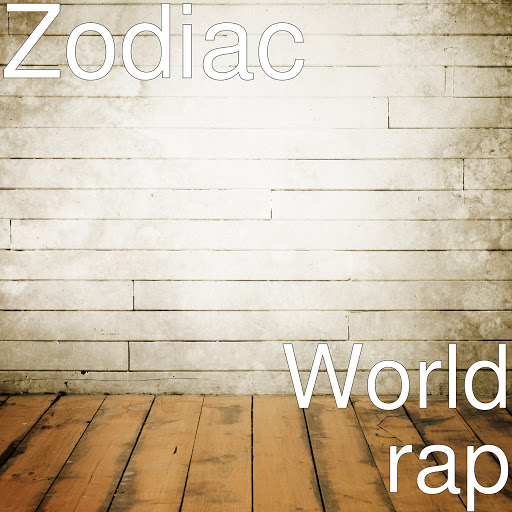 Zodiac альбом World rap