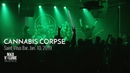 CANNABIS CORPSE live at Saint Vitus Bar Jan 10th 2019 FULL SET