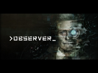 Observer by MrTide Part 1