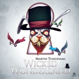 Martin Tungevaag альбом Wicked Wonderland