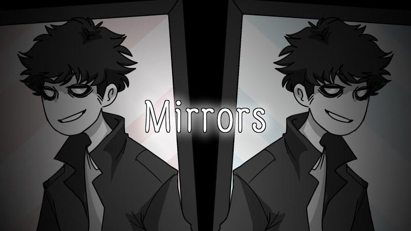Mirrors (MEME)(Wendell)(Creepypasta oc)