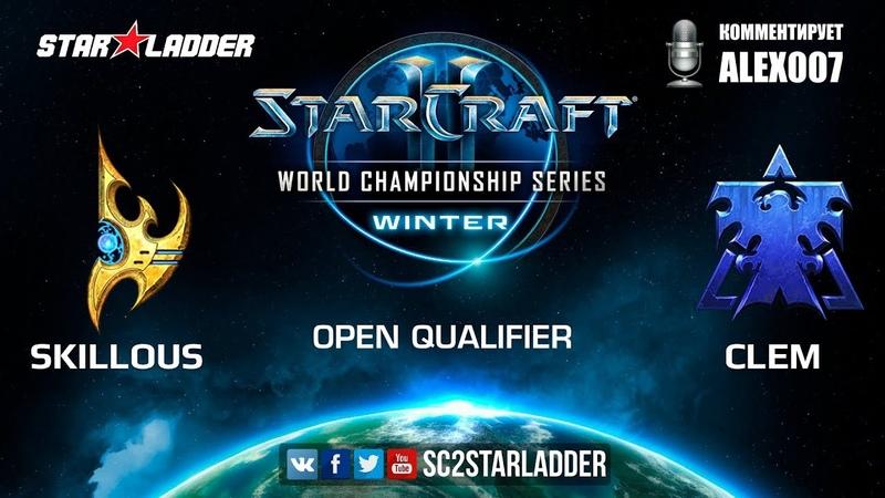 2019 WCS Winter Open Qualifier 3 Match 8 SKillous (P) vs Clem (T)