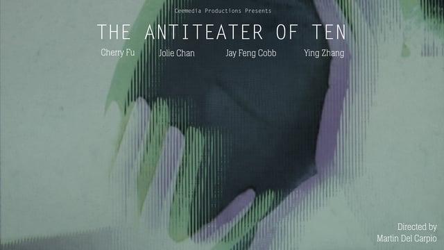 The Antiteater of Ten A Short Film Martin Del Carpio