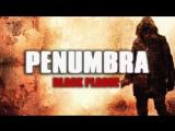 Цикл кирпичных заводов продолжается с Penumbra Black Plague с 1800 по МСК