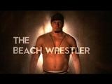 The Beach Wrestler Trailer