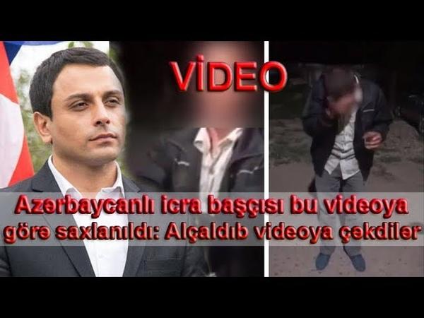 Azərbaycanlı icra başçısı bu videoya görə saxlanıldı Alçaldıb videoya çəkdilər - VİDEO