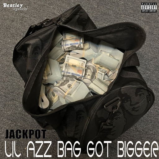 Jackpot альбом Lil Azz Bag Got Bigger