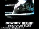 Cowboy Bebop OST 4 No reply