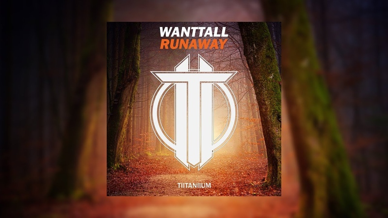Wanttall - Runaway (Official Audio)