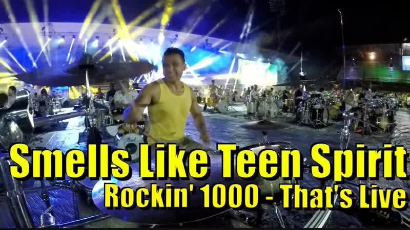 Rockin'1000 - Smells Like Teen Spirit (That's Live, 2016)