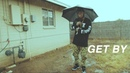 G-Moe Get By Feat. Odd Squad Family OFFICIAL MUSIC VIDEO