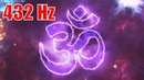 432 Hz OM Mantra !! Miracle Happens!! OM Chanting Meditation