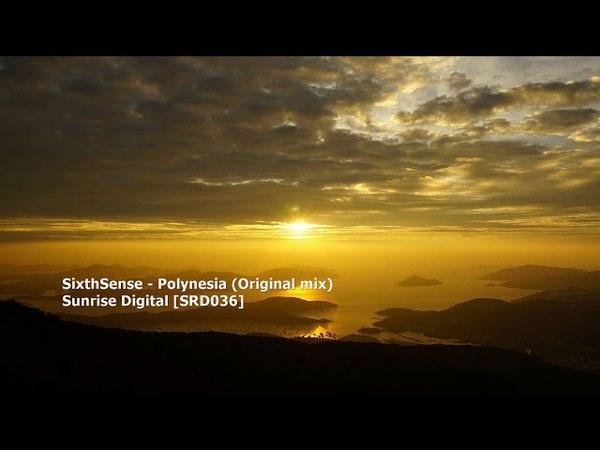 SixthSense - Polynesia (Original mix)[SRD036]