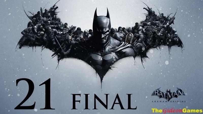 Прохождение Batman Arkham Origins Бэтмен Летопись Аркхема HD Часть 21 Финал Какая ночь