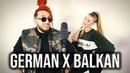 GERMAN X BALKAN MASHUP Mero HALID BESLIC Loredana RASTA Boban Rajovic KIM LAMARIN