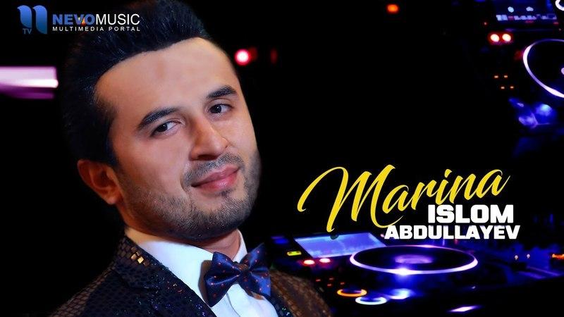 Islom Abdullayev - Marina | Ислом Абдуллаев - Марина (music version)