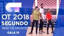 CALYPSO - FAMOUS, MIKI y SABELA | SEGUNDO PASE DE MICROS GALA 12 | OT 2018