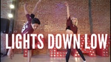 Lights Down Low - Max Choreo Rumer Noel &amp Howard Johnson