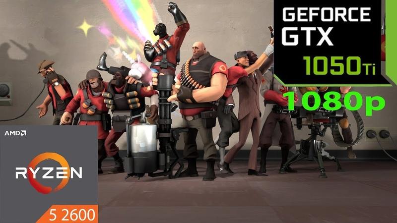 Team Fortress 2 - GTX 1050 Ti - Ryzen 5 2600 - 1080p - Benchmark