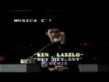 Ken Laszlo - Hey Hey Guy Remix (By Darmix Dj) Retro 1984 - HD