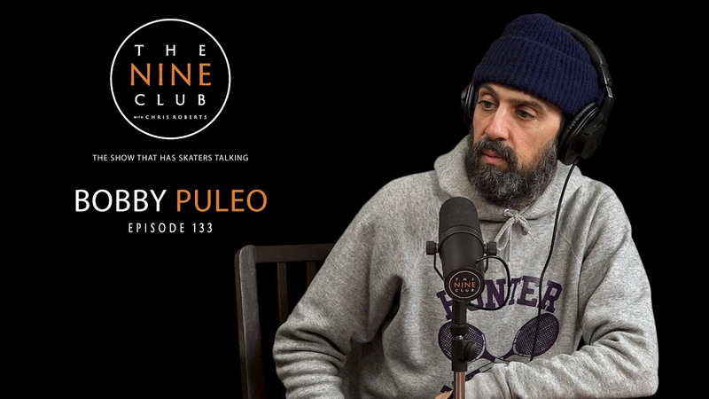 Bobby Puleo | The Nine Club With Chris Roberts - Episode 133