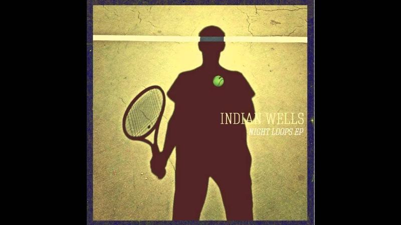 Indian Wells - Deuce (Ta-ku Remix)