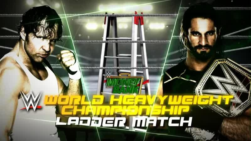 Architect's Nation: Лестничный матч за мировое чемпионство WWЕ Сэт Роллинс против Дина Эмброуз (WWE МIТВ 2015)