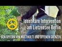 Identitäre Intervention am Lietzensee Berlin - DEN OPFERN VON MULTIKULTI UND OFFENEN GRENZEN