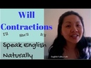 Contractions of WILL I'll You'll He'll She'll It'll Pronunciation in Spoken English
