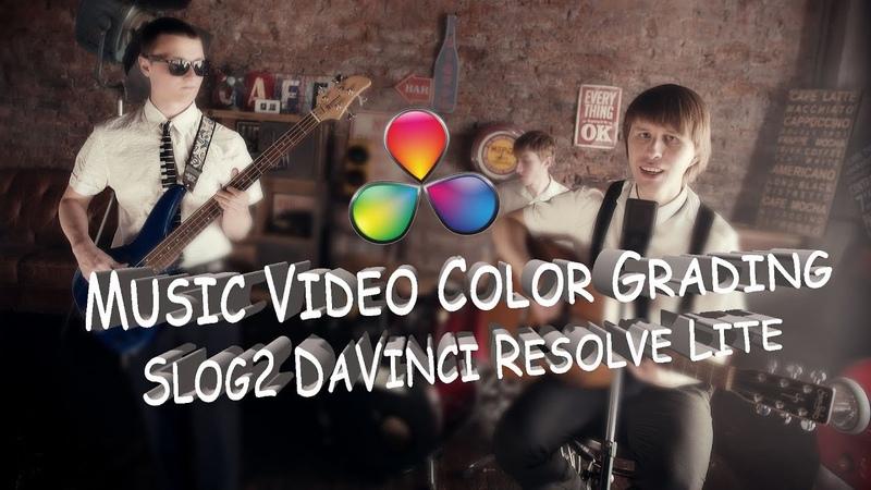 Music video color grading Slog2 DaVinci Resolve