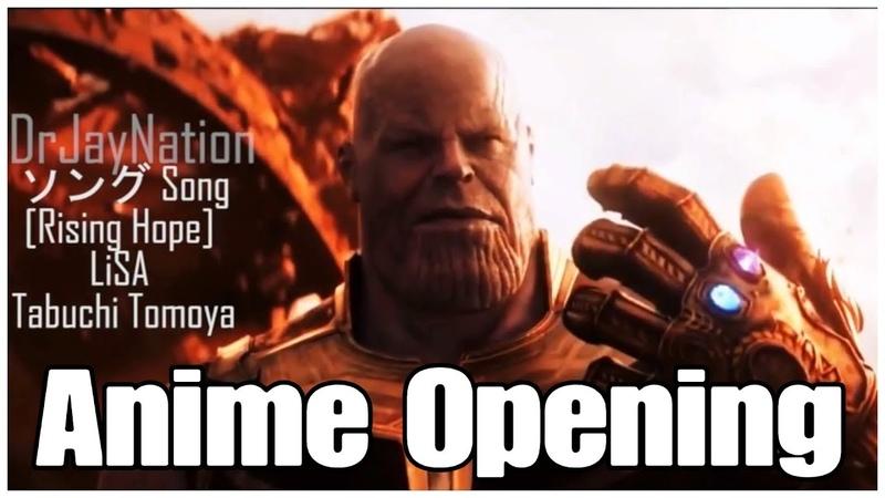 【MAD】Avengers: Infinity War Anime Opening | アベンジャーズインフィニティ戦争アニメオープニン124
