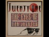 Twenty One - The Eyes Of Don Johnson (1987)