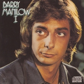 Barry Manilow альбом Barry Manilow I